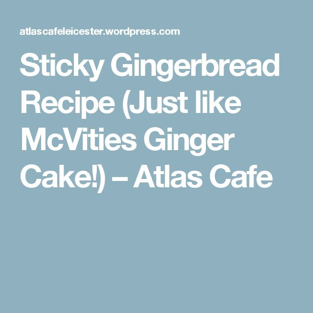 Recipes using mcvities ginger cake
