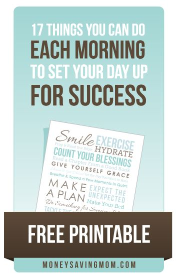 17 Things You Can Do Each Morning to Set Up Your Day for Success (free subway art printable)Money Saving Mom