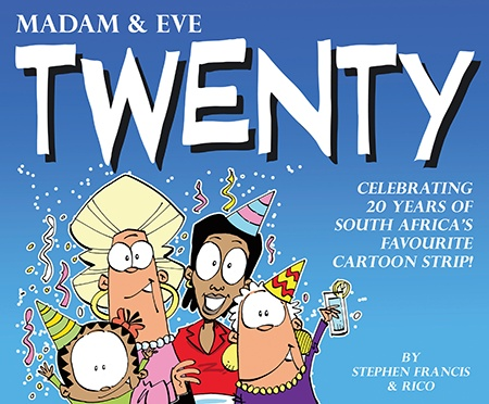 Madam & Eve political cartoons celebrate 'Twenty' years