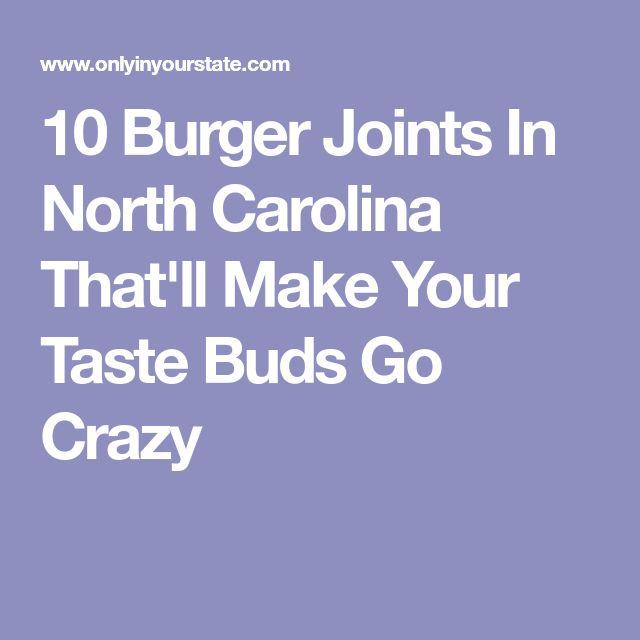 10 Burger Joints In North Carolina That'll Make Your Taste Buds Go Crazy