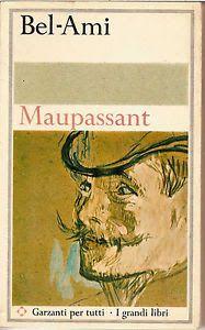 Leggere Libri Fuori Dal Coro : BEL - AMI Guy de Maupassant