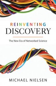 Reinventing Discovery: The New Era of Networked Science by Michael Nielsen. Available via ebrary.Book Reinvent, 300 Years, Book Worth, Network Science, It Was, Dramatic Change, Scientific Discovery, Michael Nielsen, Reinvent Discovery
