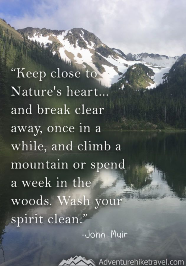 25 John Muir Quotes To Inspire Wanderlust Hiking Quotes