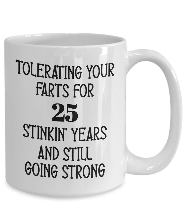 25th Anniversary Mug For Husband Twenty Fifth Silver Wedding Anniversary Gift For Him Gag Gift For W In 2020 Mugs Funny Coffee Mugs Mug Crafts