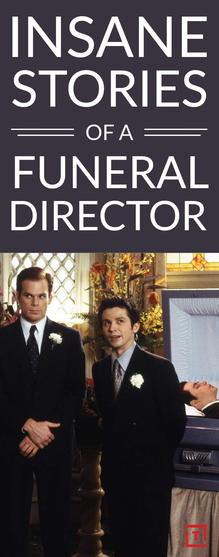 I'm a Funeral Director. And Yes, My Stories Are Insane.