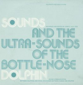 Sounds And Ultra-Sounds Of The Bottle-Nose Dolphin.
