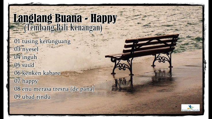 Langlang Buana - Happy (Tembang Bali Kenangan)