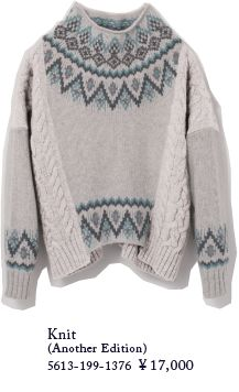 Knit (Another Edition)<br />5613-199-1376 ¥17,000