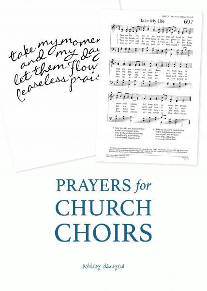 11 prayers for church choir rehearsals | @ashleydanyew