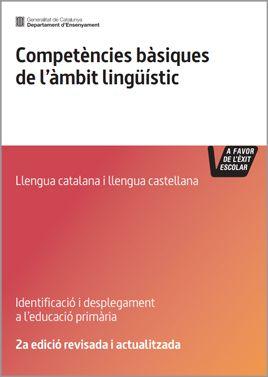 Competències bàsiques de l'àmbit lingüístic (llengua catalana i llengua castellana). Educació primària