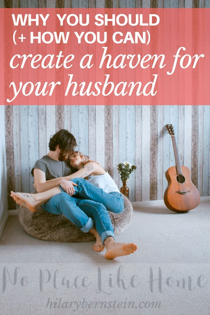 Wives, show your hubby he's welcomed, wanted, and appreciated by creating a haven for him! #marriage #home #haven #wives