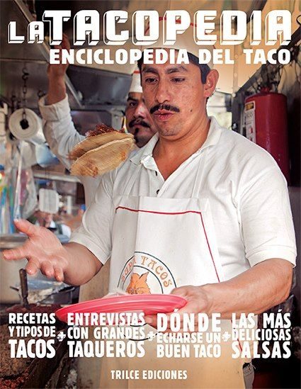 La Tacopedia, the (Spanish language) encyclopedia of tacos!