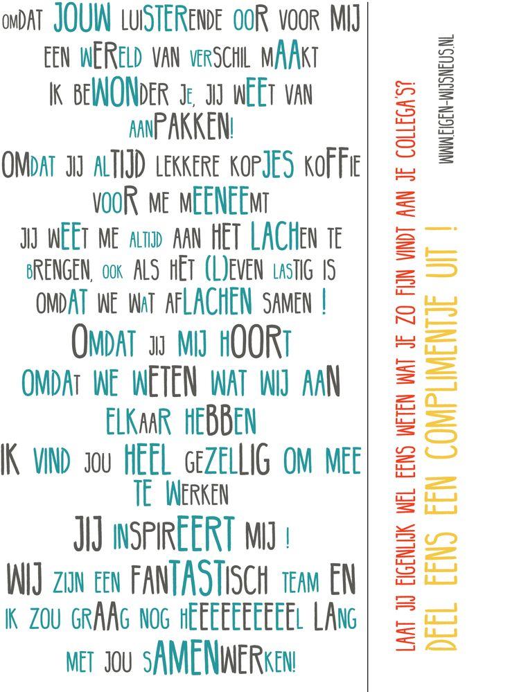 Laat jij eigenlijk wel eens weten wat je zo fijn vindt aan je collega's? Deel eens een complimentje uit! Leuk om in jullie teamkamer weg te leggen! #teambuilding #complimenten #eigenwijsneus www.eigen-wijsneus.nl