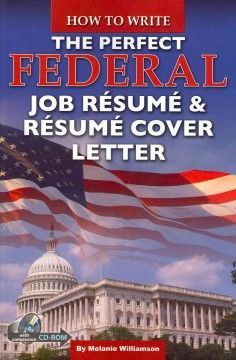 How to write the perfect federal job resume & resume cover letter