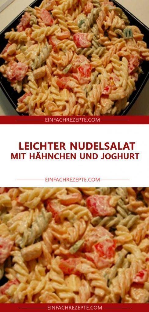 Leichter Nudelsalat mit Hähnchen und Joghurt 😍 😍 😍