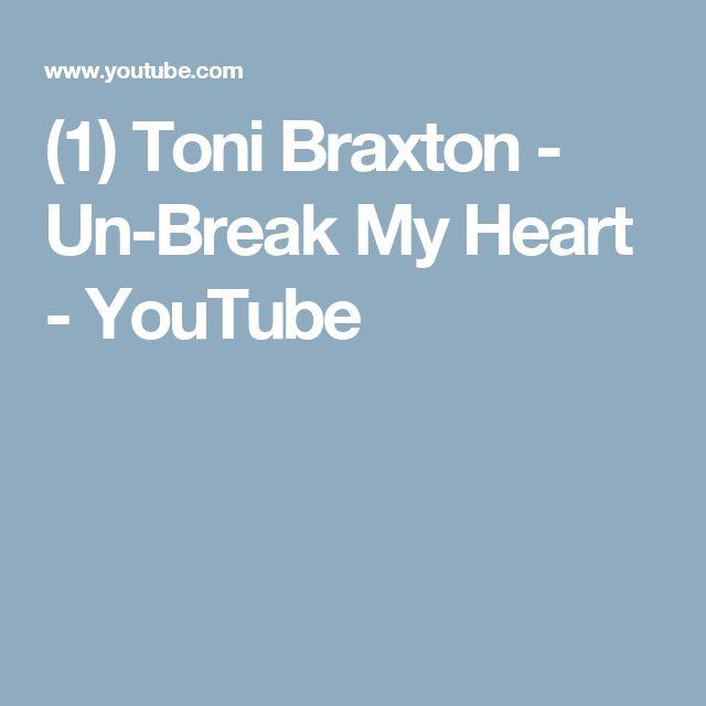 (1) Toni Braxton - Un-Break My Heart - YouTube