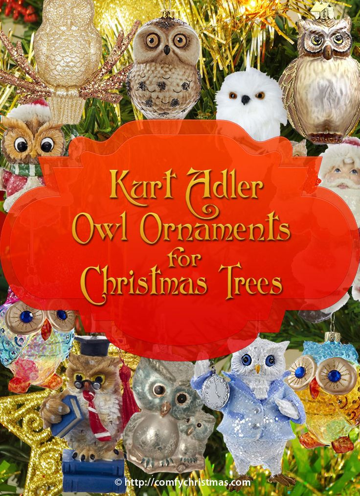 If you are looking for #KurtAdler #OwlOrnaments for #Christmas Tree you'll love these whimsical Owl Christmas Tree Ornaments. They're a great addition to your Christmas Decor or to give as #gifts for any one who loves #Owls. http://comfychristmas.com/kurt-adler-owl-ornaments-for-christmas-tree/