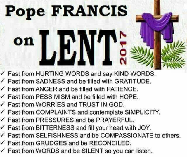 ~Pope Francis on LENT...