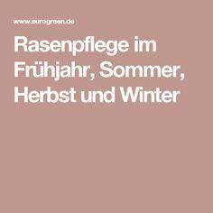 Rasenpflege im Frühjahr, Sommer, Herbst und Winter