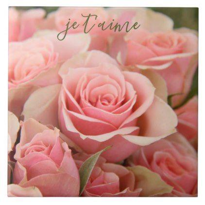Je T Aime I Love You French Pink Roses Ceramic Tile Zazzle Com
