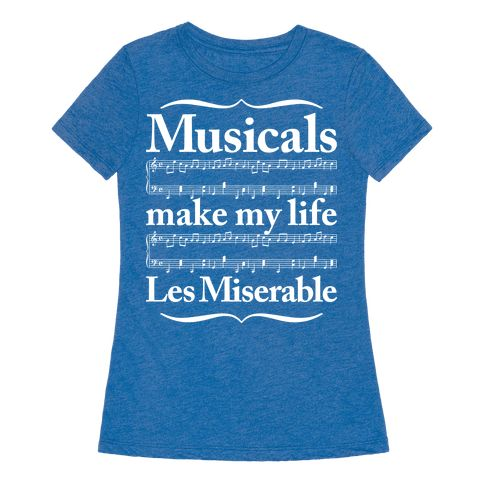 """Musicals Make My Life Les Miserable - This funny musical lovers shirt features music notes and the phrase """"musicals make my life Les Miserable"""" and is perfect for fans of Broadway, Broadway musicals, musical theater, singing, Les Miserables, choir, music, intermissions, dress rehearsals, and is ideal for showing your love for musicals, going to musical theater, choir practice, or just singing along to Les Miserables at home with your cat!"""