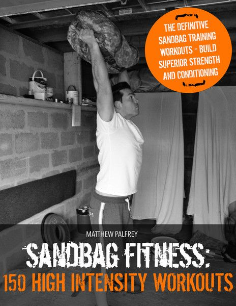 Sandbag Fitness: 150 High Intensity Workouts is exactly what the title implies - a book that's packed full of sandbag training workouts designed to improve your strength, endurance, agility, power and appearance.