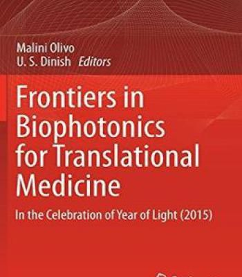 Frontiers In Biophotonics For Translational Medicine: In The Celebration Of Year Of Light (2015) PDF