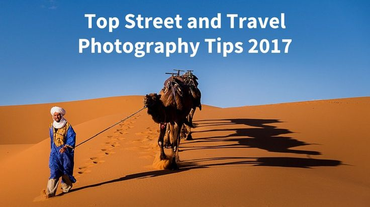 In this final year-end photography round-up, you're presented with the top street and travel photography articles of 2017.