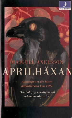 """""""Aprilhäxan"""" av Majgull Axelsson 'A Book with a Month or a Day of the Week in the Title'"""