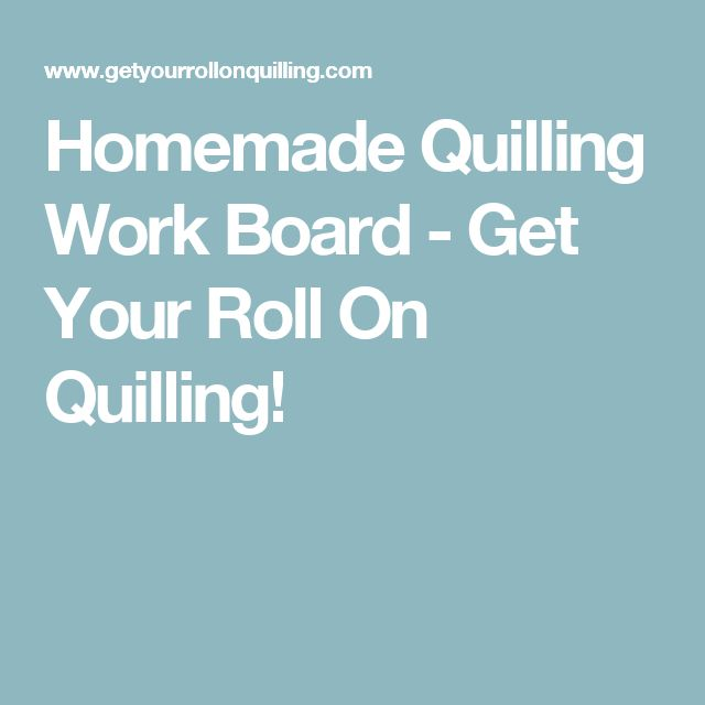 Homemade Quilling Work Board - Get Your Roll On Quilling!