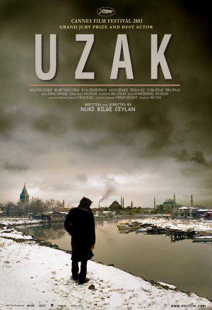 Uzak (2002) Nuri Bilge Ceylan