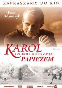 Karol - człowiek, który został papieżem (2005)