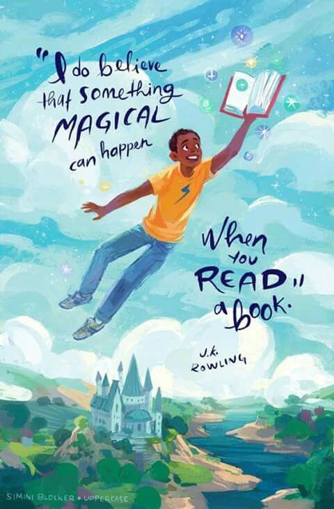 I do believe something magical can happen when you read a book. - J.K. Rowling