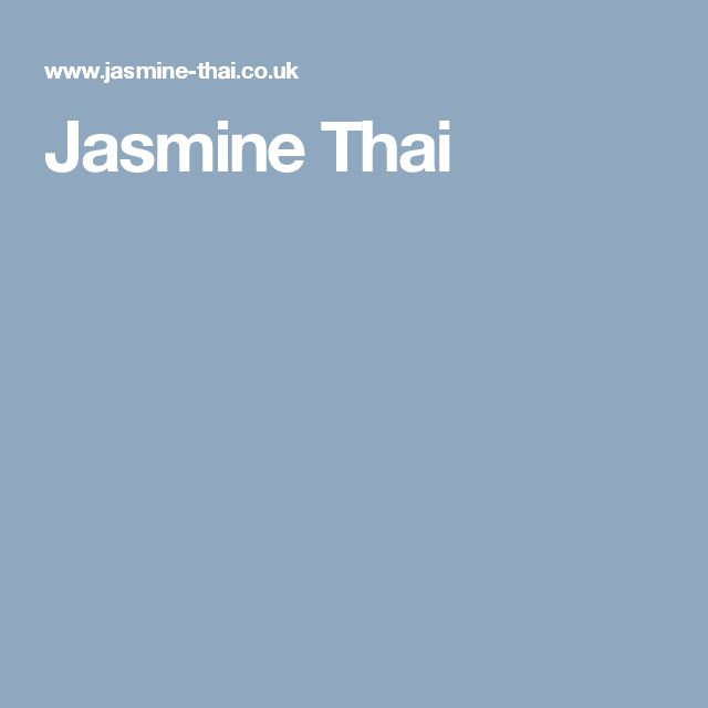Jasmine Thai - recommended by Jess