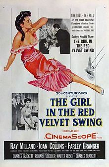 The Girl in the Red Velvet Swing //    Directed by	Richard Fleischer  Written by	Walter Reisch  Charles Brackett  Starring	Ray Milland  Joan Collins  Farley Granger  Distributed by	20th Century Fox  Release date(s)	October 1, 1955  Running time	109 minutes  Country	United States  Language	English