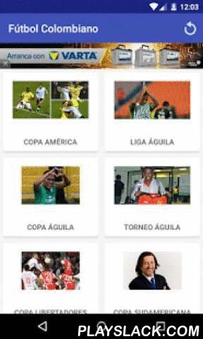 Colombian Soccer News  Android App - playslack.com ,  Keep up to date with the Colombian Soccer lastest news, from your cellphone or tablet. You will find results, scores, rankings, top scorers and schedule. You won't miss any detail regarding colombian soccer ((Liga Postobón, Copa Postobón, torneo Postobón, Copa Libertadores, Copa Sudamericana, Colombian players in other leagues)This app is completely free, it has more than two years on the market and it is updated continuously If you need…