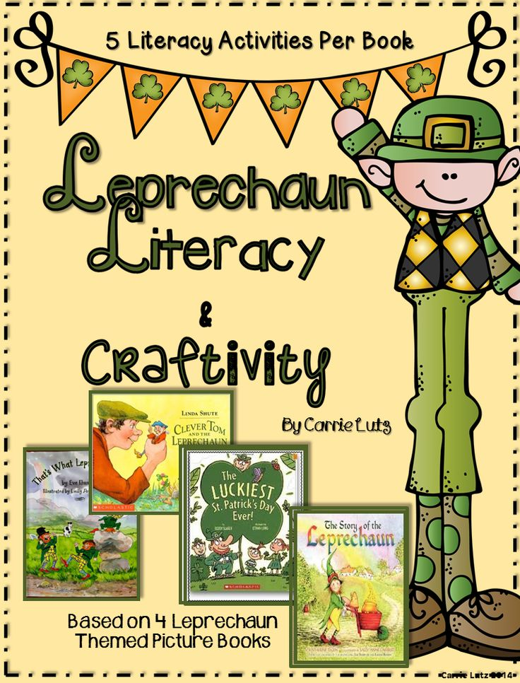 Leprechaun Literacy is based on 4 St. Patrick's Day Picture Books. Each book has 5 literacy activities.  Cute Leprechaun craftivity, too!!!