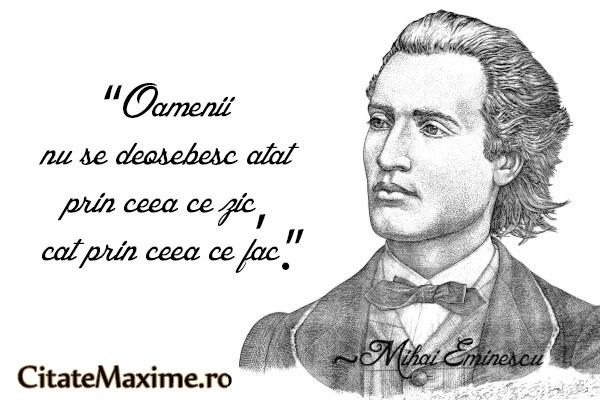 """""""Oamenii nu se deosebesc atat prin ceea ce zic, cat prin ceea ce fac."""" #CitatImagine de Mihai Eminescu Iti place acest #citat? ♥Like♥ si ♥Share♥ cu prietenii tai. #CitateImagini: #Viata #Oameni #Fapte #Actiuni #MihaiEminescu #romania #quotes Vezi mai multe #citate pe http://citatemaxime.ro/"""