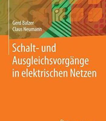 Schalt- Und Ausgleichsvorgänge In Elektrischen Netzen PDF