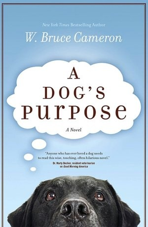 A Dog's Purpose: Worth Reading, Dog Lovers, Dogs Purpose, Books Worth, Dogs Lovers, Great Books, Dogs S Purpose, Bruce Cameron, Dogs Stories