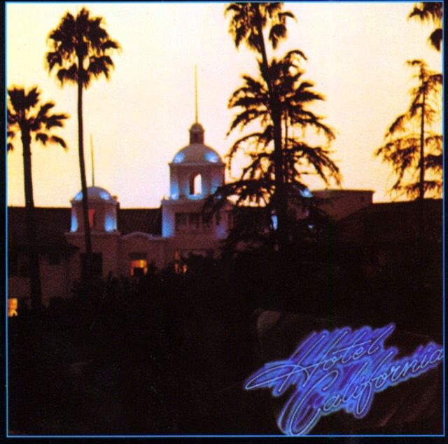 The Eagles, Hotel California, December 8, 1976 Best Songs: Hotel California, Witchy Women