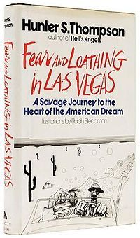 Fear and loathing in Las Vegas.Las Vegas, Hunters S Thompson, Gonzo Journals, Hunter S Thompson, Hunters Thompson, Hunter Thompson, Amazing Book, Amazing Diversity, American Dreams