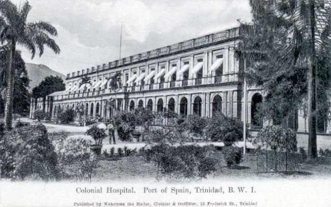 Colonial Hospital at Port of Spain.