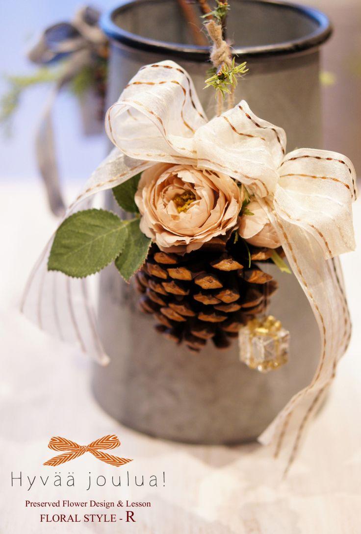 【募集】 Holiday Lesson 2014 by FLORAL STYLE - R|北欧インテリアと楽しむプリザーブドフラワー&ポーセラーツ&グルーデコ® | FLORAL STYLE - R