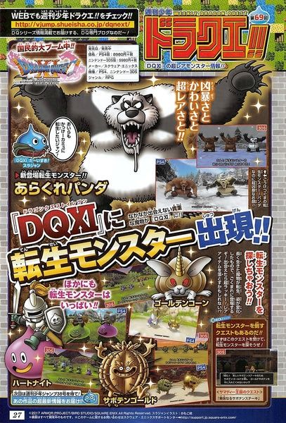 Dragon Quest XI - latest Jump scan shows off a new monster type   Reincarnated monsters  - reincarnated monsters are monsters who have lived long and whose appearance has changed - they are a rare encounter and thus may also drop rare items - reincarnated monsters pictured in the magazine include the violent panda golden cone heart knight and cactus gold - there are quests that task players with defeating reincarnated monsters  from GoNintendo Video Games