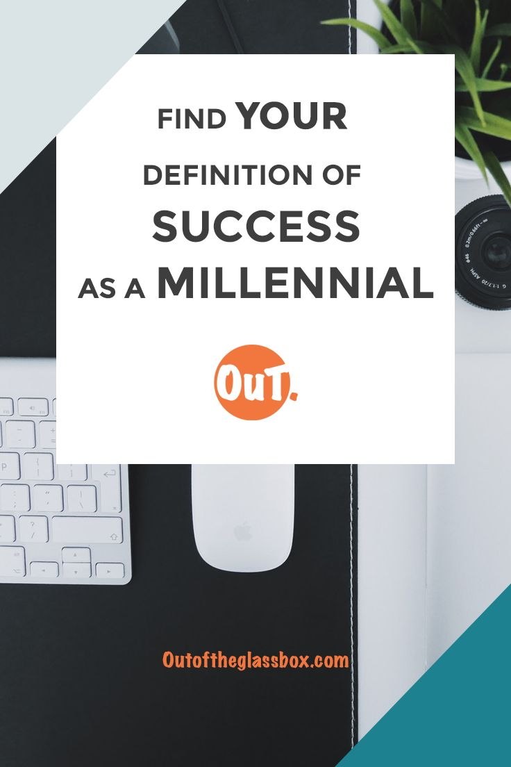how to define success as a millennial in the corporate world