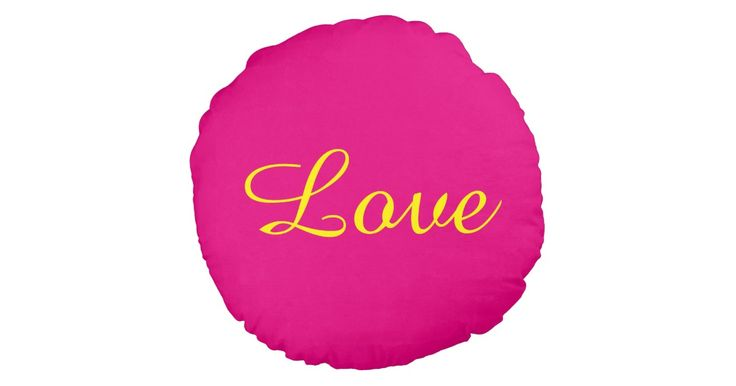 #love themed #throwpillow http://www.zazzle.com/pink_and_yellow_love_round_pillow-256576218366198951?utm_content=buffer0167b&utm_medium=social&utm_source=pinterest.com&utm_campaign=buffer It's customisable by the way! #zazzle #homeandgarden