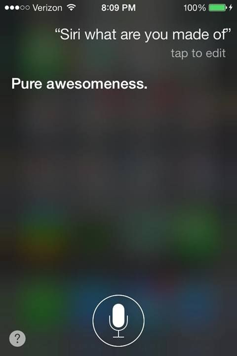 7. What Are You Made of? - 13 Funny Questions to Ask Siri for Your Own Amusement ... → Funny