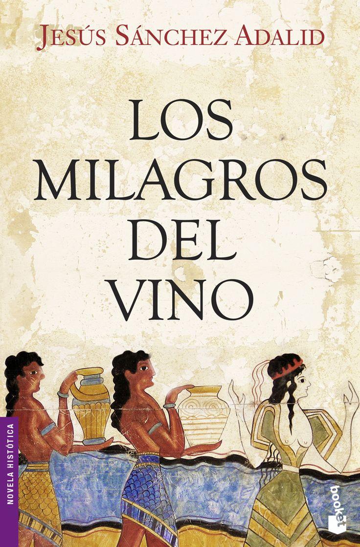 los milagros del vino-jesus sanchez adalid-