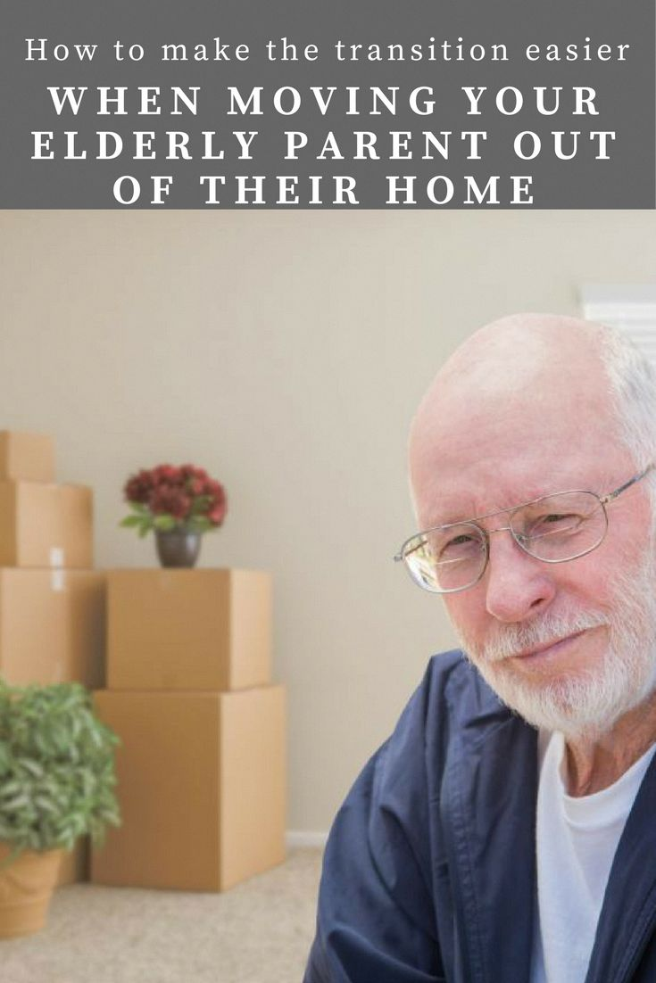 How to make the transition easier when moving your elderly